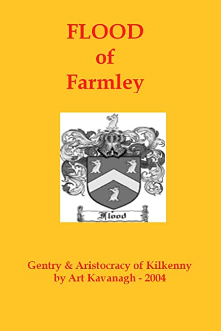 Flood of Farmley (The Gentry & Aristocracy of Kilkenny) (English Edition)
