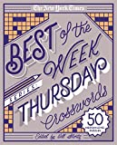 The New York Times Best of the Week Series: Thursday Crosswords: 50 Medium-Level Puzzles (The New York Times Crossword Puzzles)