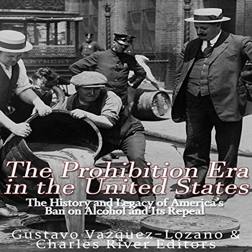 The Prohibition Era in the United States audiobook cover art