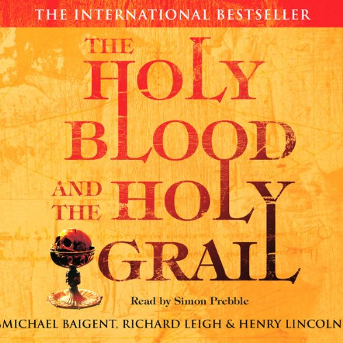 The Holy Blood and The Holy Grail audiobook cover art