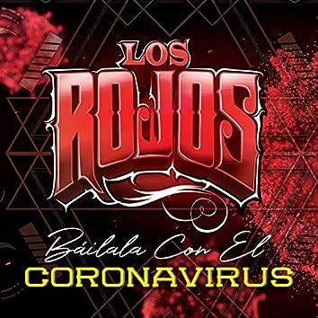 Báilala Con El Coronavirus