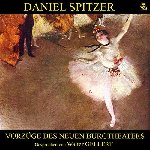 Vorzüge des neuen Burgtheaters cover art