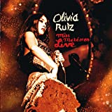 Songtexte von Olivia Ruiz - Miss Météores Live