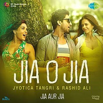 "Jia O Jia (From ""Jia Aur Jia"") - Single"