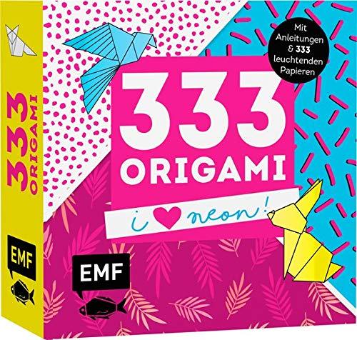 333 Origami – I love Neon!: Mit Anleitungen und 333 leuchtenden Papieren