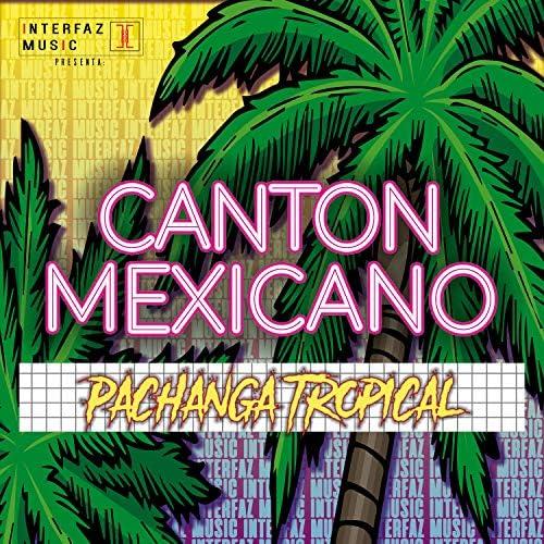 Canton Mexicano