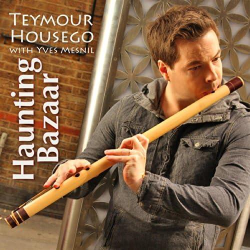 Teymour Housego & Yves Mesnil