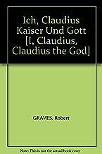 Ich, Claudius Kaiser Und Gott [I, Claudius, Claudius the God]