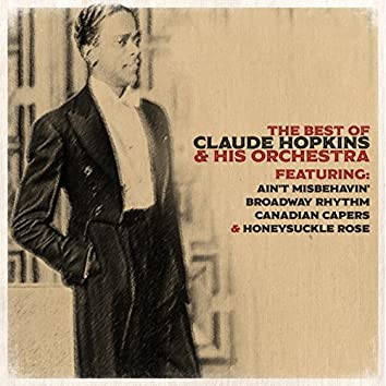The Best of Claude Hopkins & His Orchestra