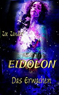 Eidolon: Das Erwachen