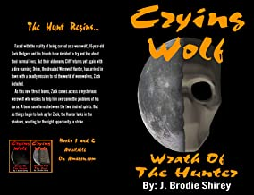 Crying Wolf: Wrath Of The Hunter