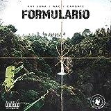 Formulario (feat. NAC & Caronte) [Explicit]