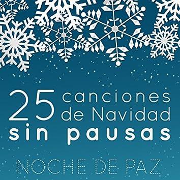 Noche de Paz, 25 Canciones de Navidad Sin Pausas