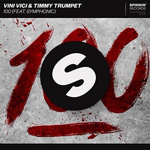 Vini Vici & Timmy Trumpet feat. Symphonic