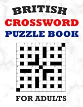 British Crossword Puzzle Book For Adults: 100 Large Print Crossword Puzzles With Solutions: 5 Intermediate Level 13x13 Gri...