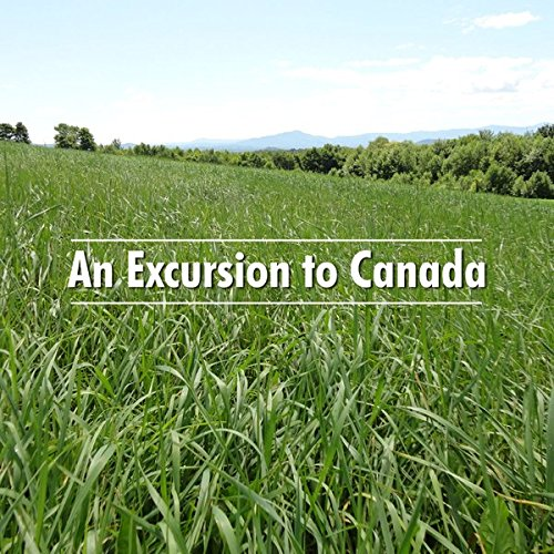 An Excursion to Canada audiobook cover art