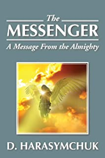 The Messenger: A Message from the Almighty