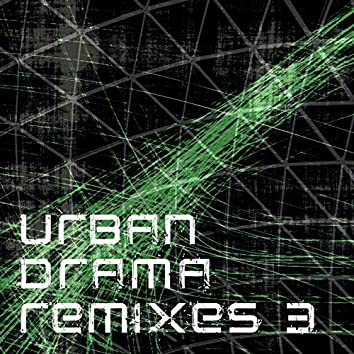 Urban Drama Remixes, Vol. 3