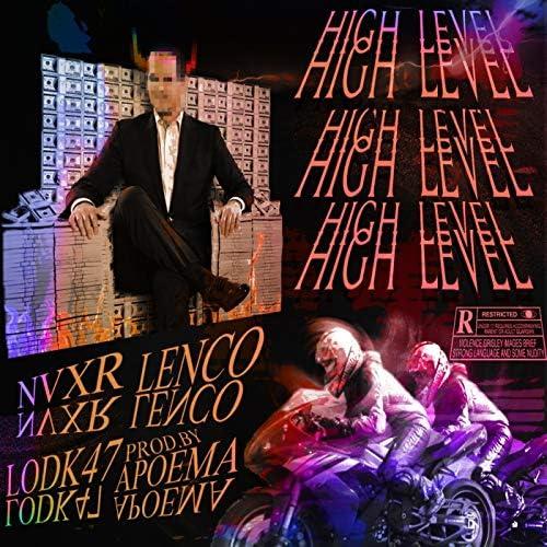 Nvxr feat. Lenco & Lodk47
