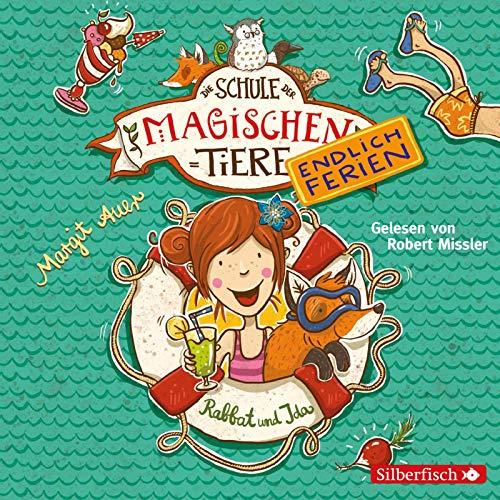 Die Schule der magischen Tiere - Endlich Ferien 1: Rabbat und Ida: 2 CDs (1)