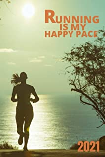 Running is my happy pace: Its a inspirational running log book for women. Who love to running/jogging in daily life. This ...