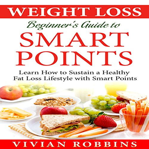 Weight Loss Beginner's Guide to Smart Points audiobook cover art