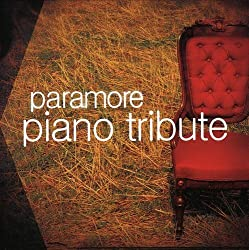 Piano Tribute to Paramore