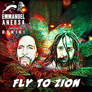 Fly to Zion (feat. Doniki)