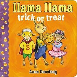 Llama Llama Trick or Treat by [Anna Dewdney]