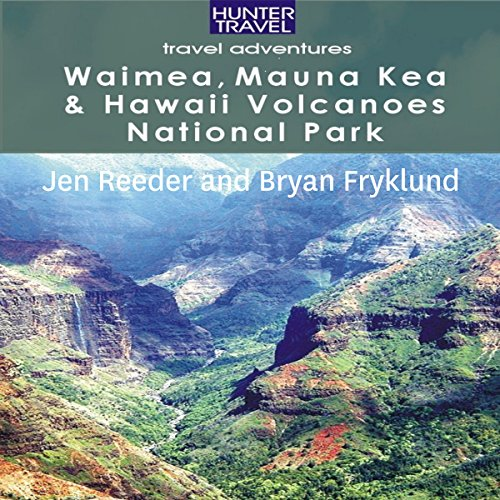 Waimea, Mauna Kea & Hawaii Volcanoes National Park audiobook cover art