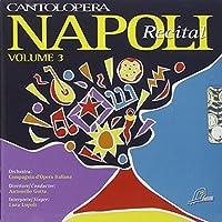 イタリア声楽作品集「ナポリ・リサイタル」3(カラオケ付)