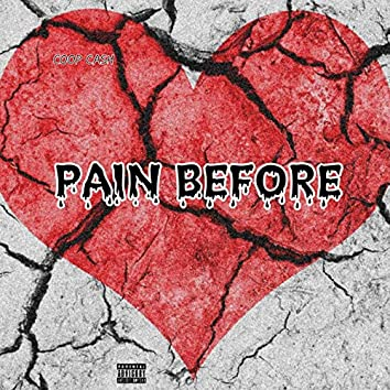 Pain Before (Freestyle)