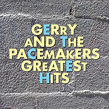 Gerry and the Pacemakers Greatest Hits