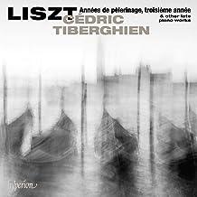 Liszt: Annees De Pelerinage Troisiem Annee