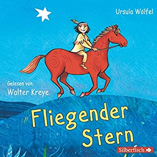 Fliegender Stern                   By:                                                                                                                                 Ursula Wölfel                               Narrated by:                                                                                                                                 Walter Kreye                      Length: 1 hr and 39 mins     1 rating     Overall 4.0