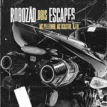 Robozão Dois Escapes