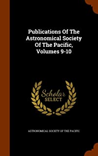 Publications of the Astronomical Society of the Pacific, Volumes 9-10