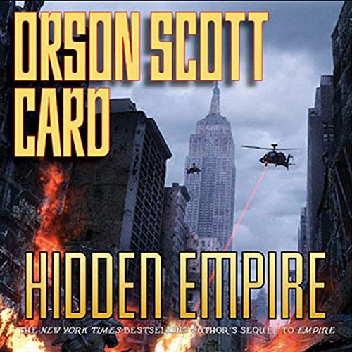 Hidden Empire: The Empire Duet, Part 2                   By:                                                                                                                                 Orson Scott Card                               Narrated by:                                                                                                                                 Stefan Rudnicki,                                                                                        Orson Scott Card,                                                                                        Rusty Humphries                      Length: 10 hrs and 10 mins     653 ratings     Overall 4.2
