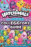 Hatchimals: The Official Colleggtor's Guide (English Edition)