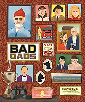 The Wes Anderson Collection  Bad Dads  Art Inspired by the Films of Wes Anderson