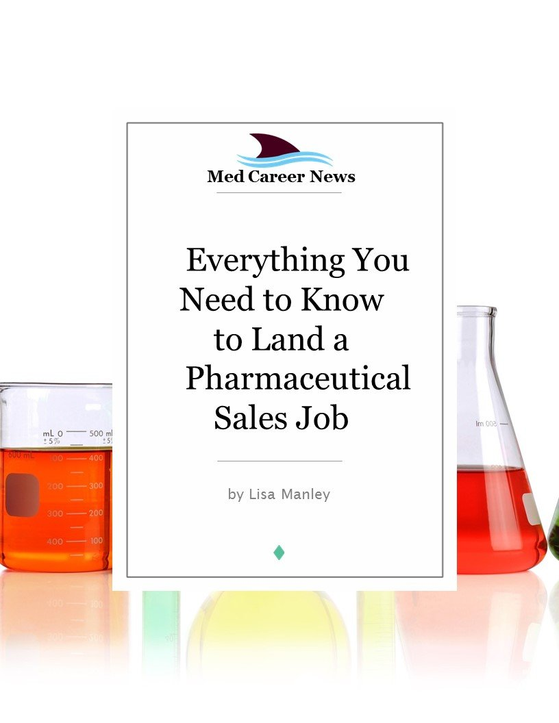 Everything You Need to Know to Land a Pharmaceutical Sales Job: Tips From a Top Medical Recruiting Agency
