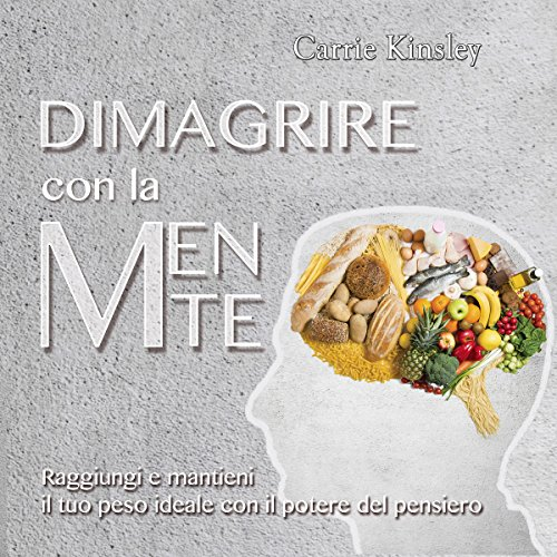 Dimagrire con la mente audiobook cover art