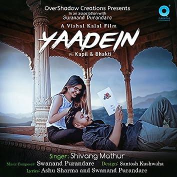 Yaadein (feat. Kapil, Bhakti)
