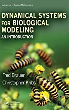 Dynamical Systems for Biological Modeling: An Introduction (Advances in Applied Mathematics)