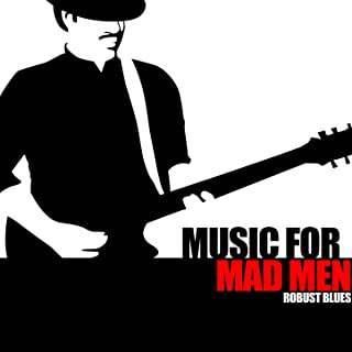 Music For Mad Men - Robust Blues