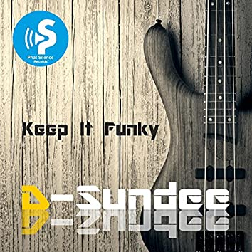 Keep It Funky (Extended)