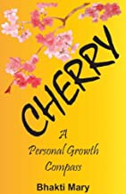 Cherry: A Personal Growth Compass (brownBerry Books Book 1)