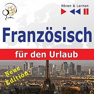 Französisch für den Urlaub - Neue Edition: Conversations de vacances (Hören & Lernen) Titelbild