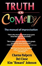 Best truth in comedy: the manual of improvisation Reviews