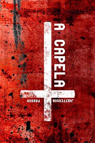 A CAPELA (Portuguese Edition)